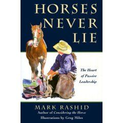 Mark Rashid Horses Never Lie